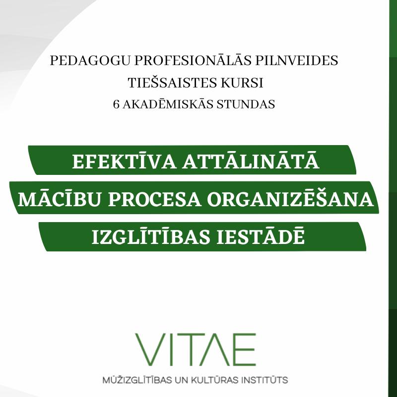 Efektīva attālinātā mācību procesa organizēšana izglītības iestādē